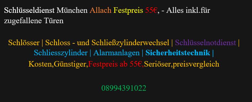 Schlüsseldienst Allach | Schlüsselnotdienst | Schliesszylinder | Kosten,Günstiger,Festpreis ab 89€,Seriöser,preisvergleich
