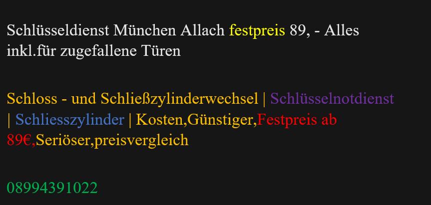 Schlüsseldienst München Allach | Schlüsselnotdienst | Schliesszylinder | Kosten,Günstiger,Festpreis ab 89€,Seriöser,preisvergleich